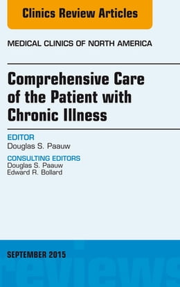 Book Comprehensive Care of the Patient with Chronic Illness, An Issue of Medical Clinics of North… by Douglas S. Paauw, MD