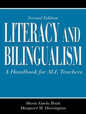 Literacy and Bilingualism A Handbook for ALL Teachers