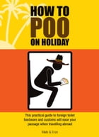 How to Poo on Holiday by Mats; Enzo