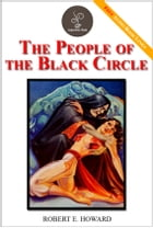The People of the Black Circle - (FREE Audiobook Included!) by Robert E. Howard