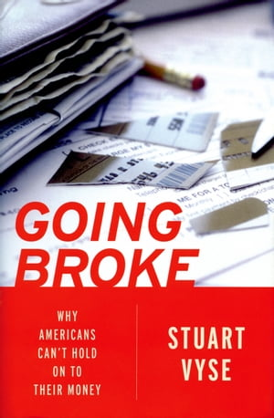 Going Broke Why Americans Can't Hold On To Their Money
