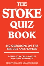 The Stoke Quiz Book by Chris Cowlin