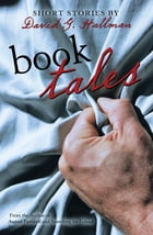 Book Tales: Short Stories by David G. Hallman