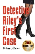 Detective Rileys First Case