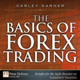 Book The Basics of Forex Trading by Carley Garner