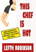 This Chef Is Hot