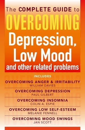 The Complete Guide to Overcoming depression,  low mood and other related problems (ebook bundle)