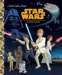 Star Wars: A New Hope (Star Wars)