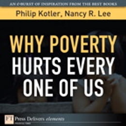 Book Why Poverty Hurts Every One of Us by Philip Kotler