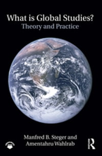 What Is Global Studies?: Theory & Practice