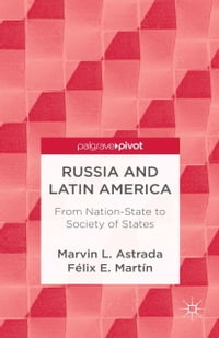Russia and Latin America: From Nation-State to Society of States