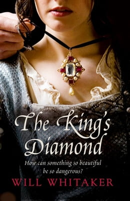 Book The King's Diamond by Will Whitaker