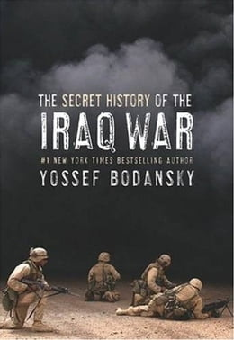 Book Secret History of the Iraq War by Yossef Bodansky