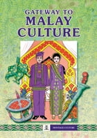 Gateway to Malay Culture by Asiapac Editorial