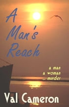 A Man's Reach by Val Cameron