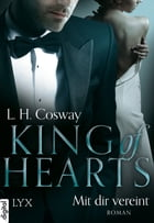 King of Hearts - Mit dir vereint by L. H. Cosway