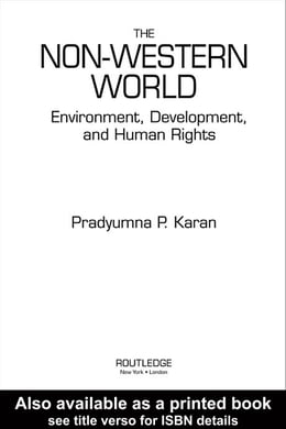 Book The Non-Western World: Environment, Development and Human Rights by Karan, Pradyumna P.