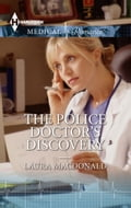 The Police Doctor's Discovery Deal