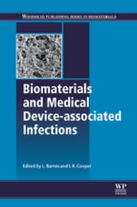 Biomaterials and Medical Device - Associated Infections