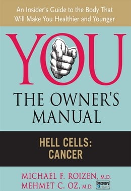 Book Hell Cells: Cancer by Michael F. Roizen