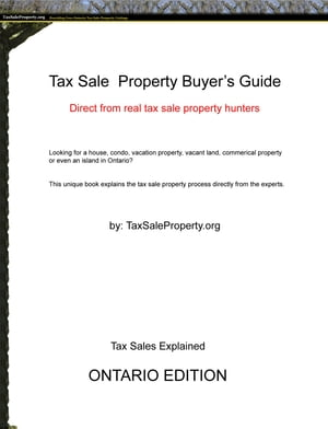 Ontario Tax Sale Property Buyer's Guide by TaxSaleProperty.org