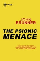 The Psionic Menace by John Brunner