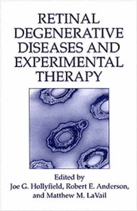 Retinal Degenerative Diseases and Experimental Therapy