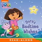 Dora's Bedtime Wishes Nickelodeon (Dora the Explorer) by Nickelodeon Publishing