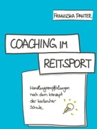 Coaching im Reitsport by Franziska Panter