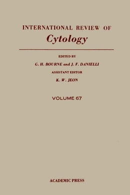 Book International Review of Cytology: Volume 67 by Bourne, G.H.