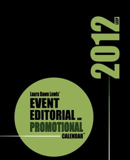 Book 2012 Event, Editorial & Promotional Calendar by Laura D Lewis