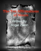 The Ten Affirmations of Moses By Angel Zialor Starlight Books by Angel Zialor