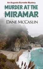 Murder at the Miramar by Dane McCaslin