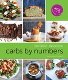 Carbs By Numbers: Recipe Options - 15g carbs or less by Sandra Dunbar