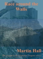 Race Around the Walls by Martin Hall
