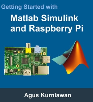 Getting Started with Matlab Simulink and Raspberry Pi