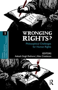 Wronging Rights?: Philosophical Challenges for Human Rights
