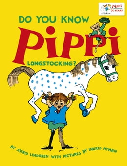 Book Do You Know Pippi Longstocking? by Astrid Lindgren