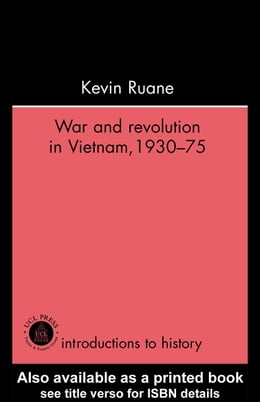 Book War and Revolution in Vietnam by Ruane, Kevin