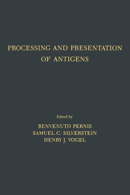 Book Processing and Presentation of Antigens by Pernis, Benvenuto