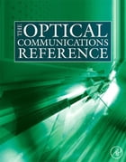The Optical Communications Reference by Casimer DeCusatis
