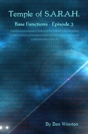 Base Functions - Episode III: Temple of S.A.R.A.H., #3
