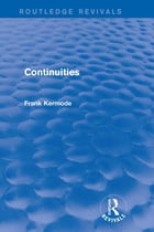 Continuities (Routledge Revivals)
