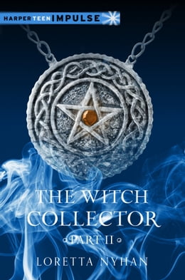 Book The Witch Collector Part II by Loretta Nyhan