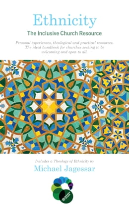 Book Ethnicity: The Inclusive Church Resource by Michael Jagessar