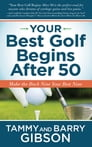 Your Best Golf Begins After 50 Cover Image