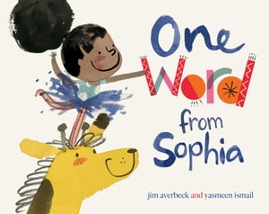 One Word from Sophia: with audio recording by Jim Averbeck