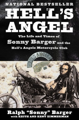 Book Hell's Angel: The Autobiography Of Sonny Barger by Sonny Barger