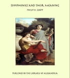 Symphonies and Their Meaning by Philip H. Goepp