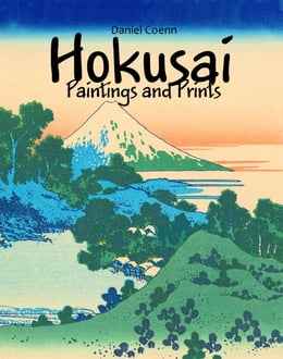 Book Hokusai: Paintings and Prints by Daniel Coenn